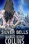 Hell's Silver Bells (Heavy Metal Magic, #2 Silver Blaize Series)