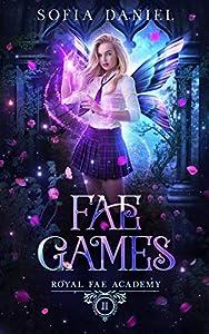 Fae Games (Royal Fae Academy #2)