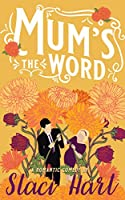 Mum's The Word (Bennet Brothers #3)