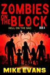 Hell on The Sac (Zombies On The Block #4)