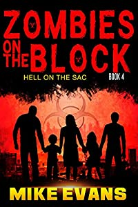 Zombies on The Block: Hell on The Sac