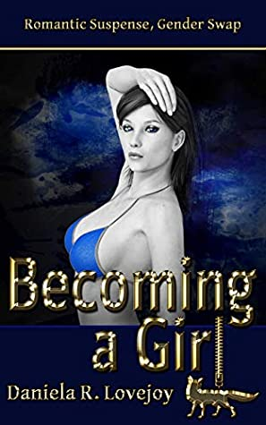 Becoming a Girl (The Girls Club #2)