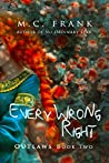 Every Wrong Right (Outlaws Book 2)