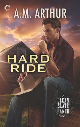 Hard Ride (Clean Slate Ranch, #5)
