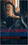 Blood Reign (Demon Lord Book 13)