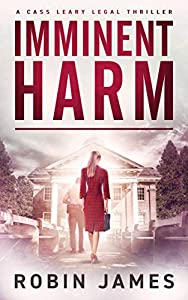Imminent Harm (Cass Leary Legal Thriller #6)
