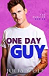 One Day Guy (Sublime, #1)