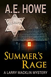 Summer's Rage (Larry Macklin Mysteries #14)