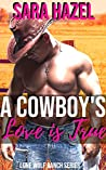 A Cowboy's Love is True: Lone Wolf Ranch Collection
