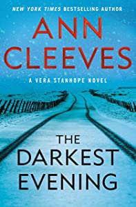 The Darkest Evening (Vera Stanhope, #9)
