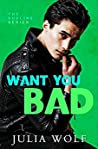 Want You Bad (The Sublime, #3)