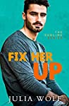 Fix Her Up (The Sublime, #4)