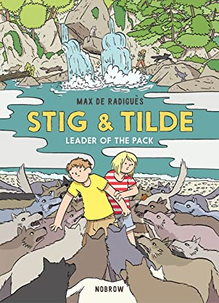 Stig & Tilde: Leader of the Pack (Stig & Tilde #2)