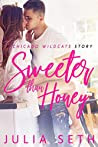 Sweeter Than Honey: A Chicago Wildcats Story