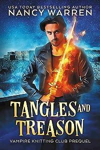 Tangles and Treason