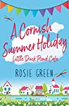 A Cornish Summer Holiday (The Little Duck Pond Cafe, #10)