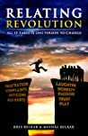 Relating Revolution: All It Takes Is One Person To Change