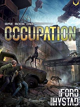 Occupation (Rise #1)