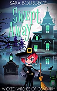 Swept Away (Wicked Witches of Coventry #11)
