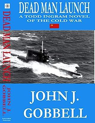 Dead Man Launch (Todd Ingram Book 6)