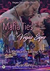 Mafia Ties & Vegas Eyes (Vegas Syndicate Book 1)