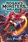 Below (Rogan's Monsters #2)