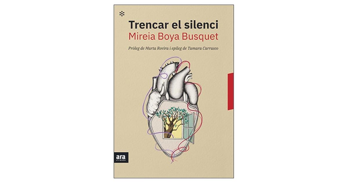 Trencar El Silenci By Mireia Boya Busquet