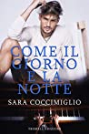 Come il giorno e la notte by Sara Coccimiglio audiobook