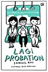 Lagi Probation: Menikmati Perjalanan Mencari Kerja