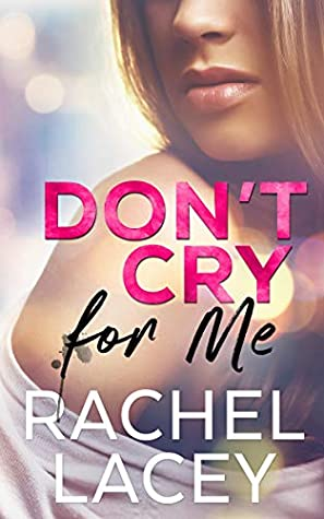 Don't Cry for Me (Midnight in Manhattan Book 1)