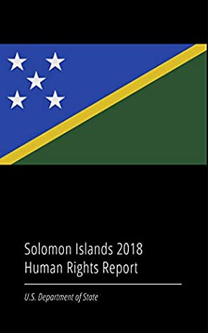 Solomon Islands 2018 Human Rights Report