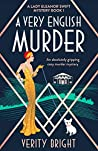 A Very English Murder (A Lady Eleanor Swift Mystery #1)