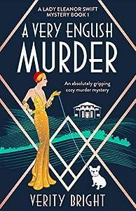 A Very English Murder (A Lady Eleanor Swift Mystery #1)