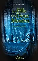 La Fille des Deux Mondes (The Mortician's Daughter, #1)