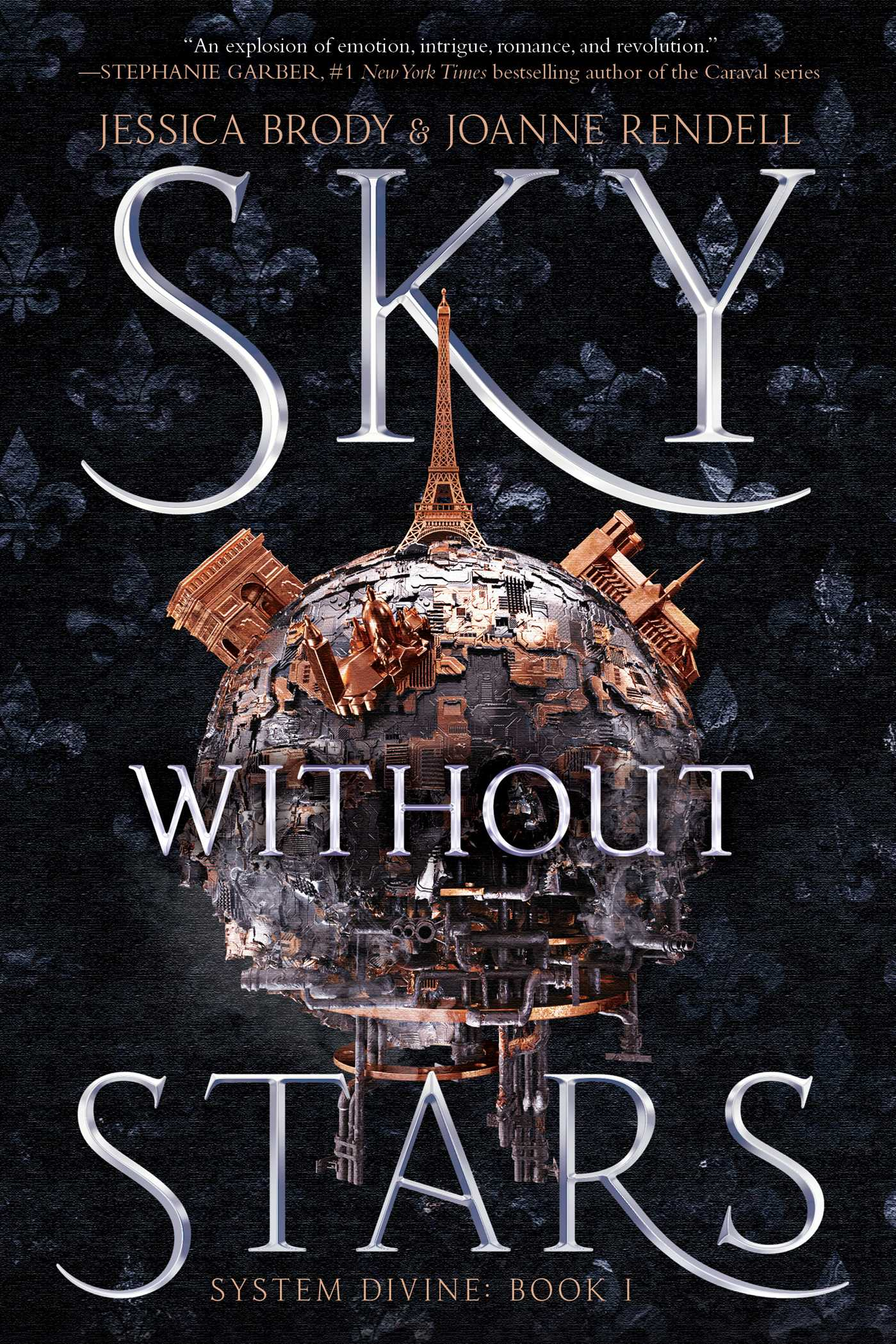 Sky Without Stars (System Divine, #1) by Jessica Brody