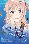 A Tropical Fish Yearns for Snow, Vol. 3
