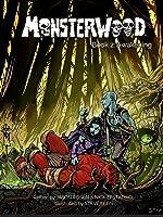 Monsterwood:  Book 2 Awakening