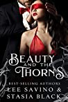 Beauty and the Thorns (Beauty and the Rose, #2)
