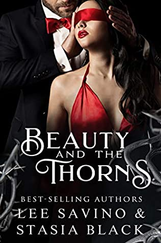 Beauty and the Thorns