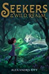 Seekers of the Wild Realm (The Wild Realm #1)