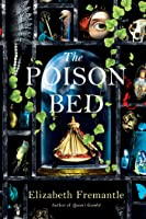The Poison Bed