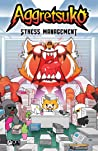 Aggretsuko: Stress Management