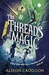 The Threads of Magic audiobook review