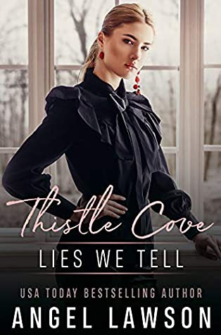 Lies We Tell (Thistle Cove, #3)