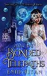 Bonded Telepaths: A Sci-Fi Alien Reverse Harem Romance (Devoran Telepaths' Academy Book 2)