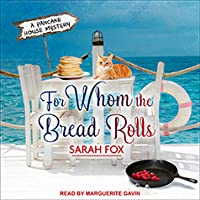For Whom the Bread Rolls (Pancake House Mystery #2)