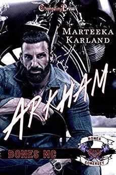 Arkham (Bones MC, #5)