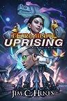 Terminal Uprising - Jim C. Hines
