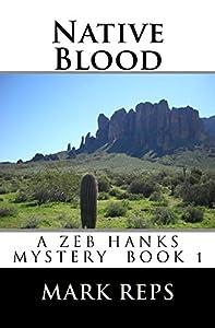 Native Blood (Zeb Hanks Mystery #1)
