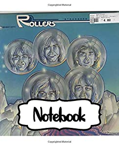 Notebook: Inspirational Quote, Soft Glossy with Ruled lined Paper for Taking Notes, The Bay City Rollers Scottish Pop Rock Music Band Worldwide Teen ... Student Teacher Daily Creative Writing